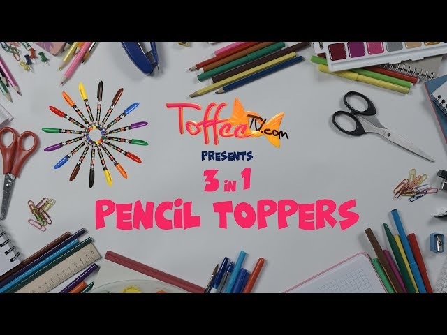 DIY 3 in 1 Pencil Toppers